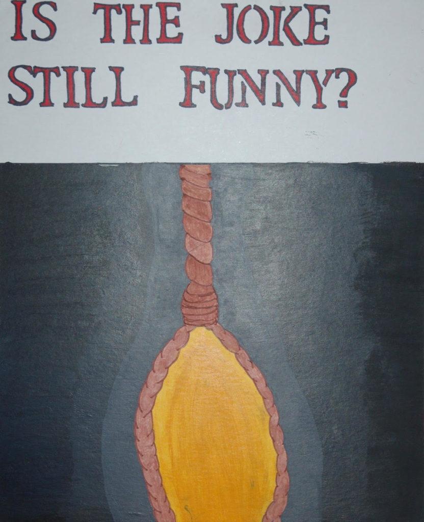 Is the joke still funny?
